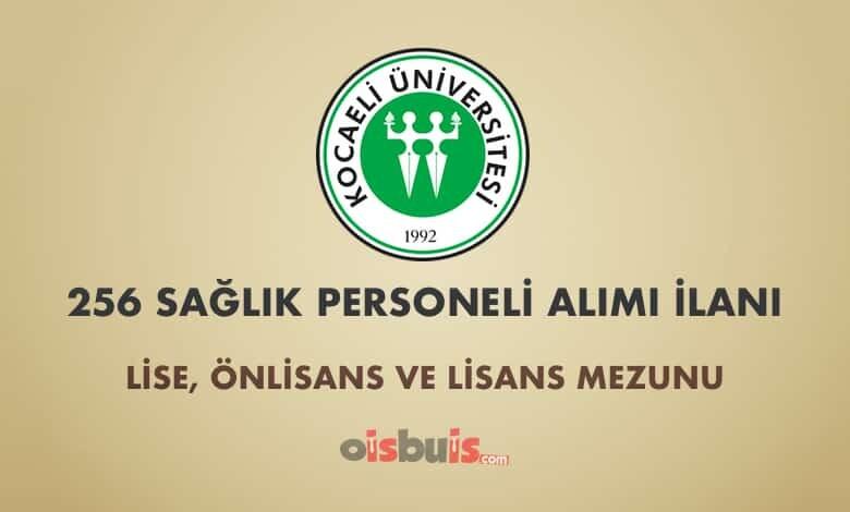 Kocaeli Üniversitesi Sözleşmeli 256 Sağlık Personeli Alımı